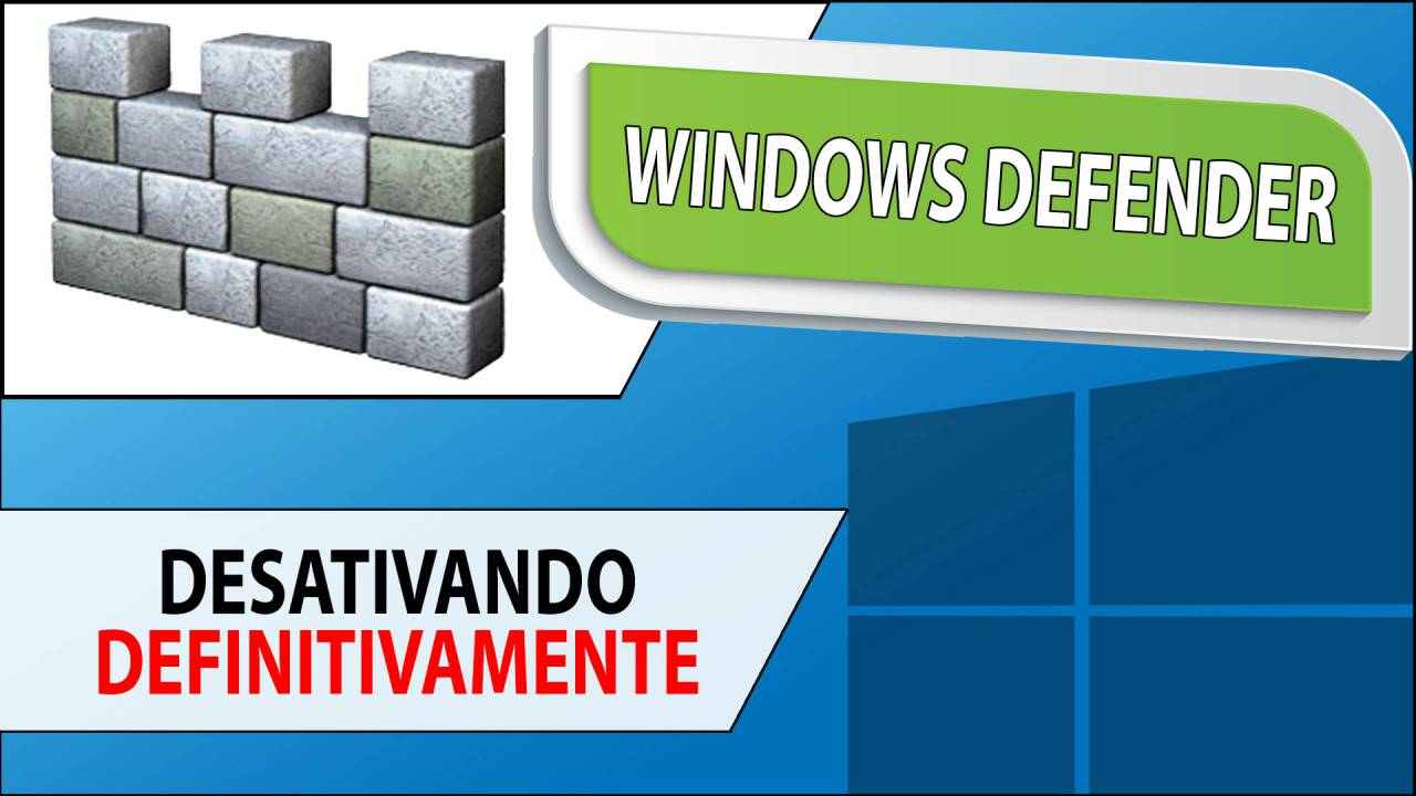 Desativando o Windows Defender definitivamente