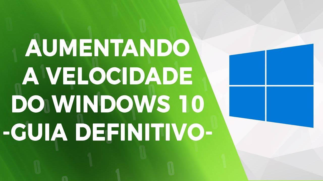 Aumentando a Velocidade do Windows 10